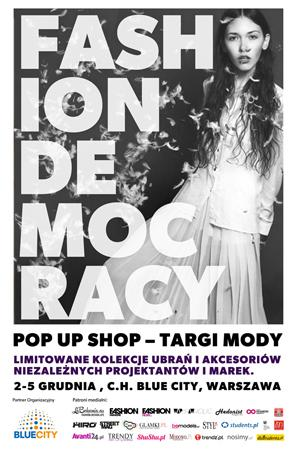 Fashion Democracy w Centrum Handlowym Blue City 02-05.12.2013