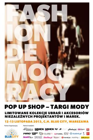 Fashion Democracy w Centrum Handlowym Blue City 12-13.11.2013